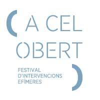 'A Cel Obert' - Festival d'intervencions efímeres