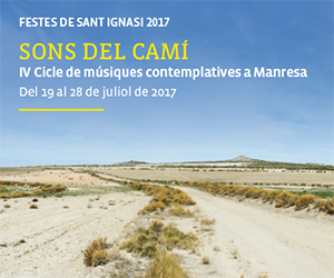 Sons del Camí - IV Cicle de músiques contemplatives a Manresa