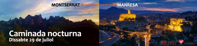 Caminada Nocturna - Montserrat - Manresa