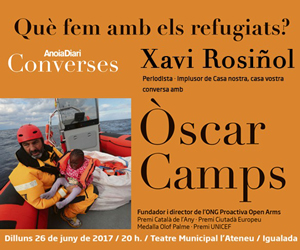 Què fem amb els refugiats? Xavi Rosiñol conversa amb Òscar Camps