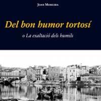 Llibre 'Del bon humor tortosí', de Joan Moreira