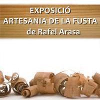 Exposició 'Artesania de la fusta' de Rafel Arasa