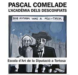 Pascal Comelade - L'Acadèmia dels Desconfiats - EAD Tortosa