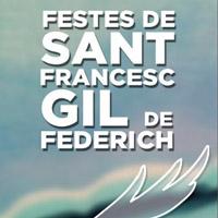 Festes de Sant Francesc Gil de Federich