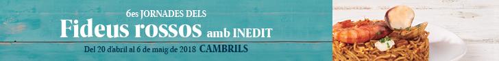 6es Jornades dels Fideus Rossos amb Inèdit Cambrils