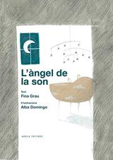 'L'Àngel de la son', Fina Grau i Alba Domingo
