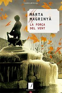 'La força del vent' de Marta Magrinyà