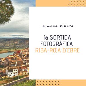 1a Sortida fotogràfica Riba-roja d'Ebre - 2018