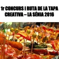 1r Concurs i Ruta de la tapa creativa - La Sénia 2016