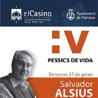 Col·loqui, 'Pessics de vida', amb Salvador Alsius