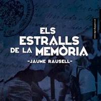Presentació literària 'Els estralls de la memòria', de Jaume Rausell,