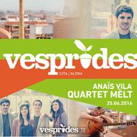 Vesprades amb Anaïs Vila i Quartet Melt