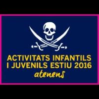 Activitats infantils i juvenils Estiu 2016