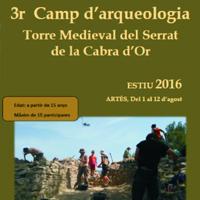 Camp d'arqueologia a la Torre medieval del Serrat de la Cabra d'Or