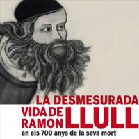 Exposició 'La desmesurada vida de Ramon Llull'