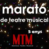 'Marató de Teatre Musical' 5 anys de MTM