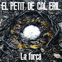 El Petit de Cal Eril presenta 'La Força'