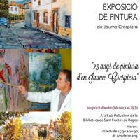 Exposició '25 anys de pintura d'en Jaume Crespiera'