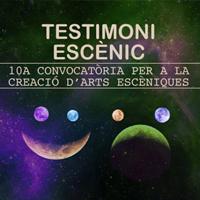 10ª convicatòria Testimoni Escènic