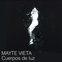 'Cuerpos de Luz', de Mayte Vieta