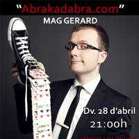 Espectacle 'Abrakadabra.com' de Mag Gerard