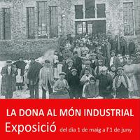 Exposició 'La dona aqol món industrial'