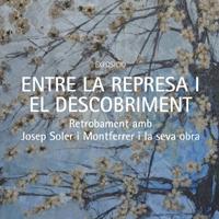 Exposició 'Entre la represa i el descobriment', de Josep Soler i Montferrer