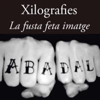 Exposició 'Xilografies. La fusta feta imatges! L'auca dels oficis del taller dels Abadal, segles XVII - XXI'