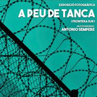 Exposició 'A peu de tanca', d'Antonio Sempere