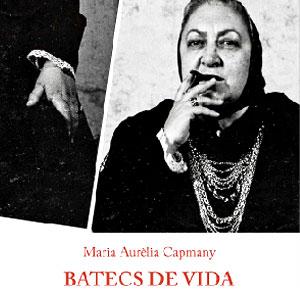 Llibre 'Batecs de vida', de Maria Aurèlia Capmany
