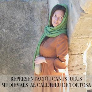 Representació i cants jueus medievals al call jueu - Tortosa 2019