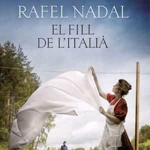 Llibre 'El fill de l'italià' de Rafel Nadal