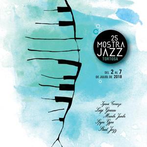 25a Mostra de Jazz de Tortosa - 2018