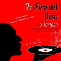 2a Fira del Disc - Tortosa 2017