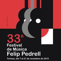 33è Festival de Música Felip Pedrell - Tortosa 2015