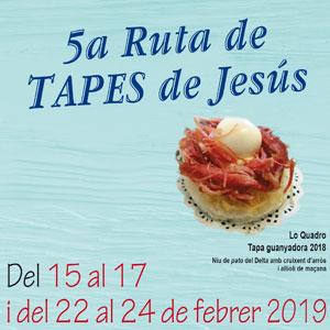 5a Ruta de Tapes de Jesús - 2019
