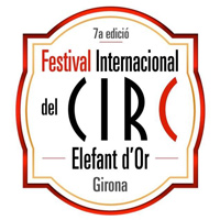 7è Festival Internacional de Circ Elefant d'Or - Girona 2018