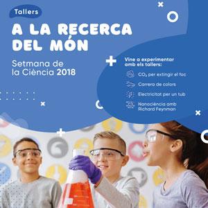 Taller 'A la recerca del món' - Setmana de la Ciència 2018