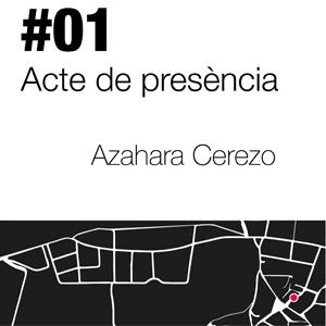 Azahara Cerezo, Acte de presència
