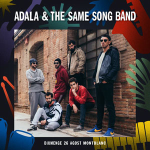 Adala & The Same Song Band, Festival Essències, Montblanc, 2018