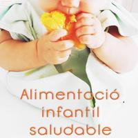 Taller 'Alimentació infantil saludable'