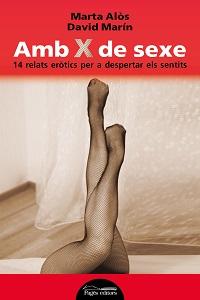 Amb X de sexe (Marta Alòs i David Marín – Pagès editors)