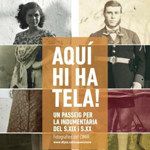 Exposició 'Aquí hi ha tela!' - Diputació de Tarragona