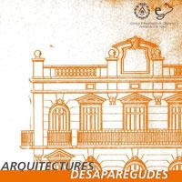 Exposició 'Arquitectures desaparegudes'