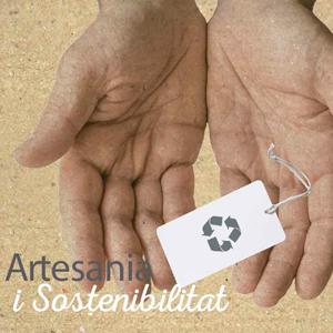 Artesania i sostenibilitat, exposició