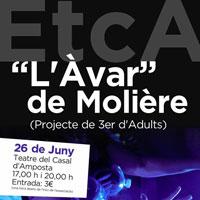 Espectacle 'L'avar de Molière' - EtcA Amposta 2016