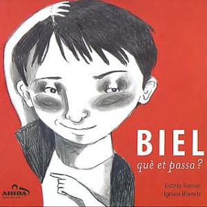 Llibre 'Biel, què et passa' d'Estela Tomàs