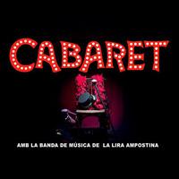 Musical 'Cabaret' amb la Lira Ampostina