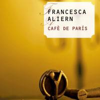 Llibre 'Cafè de París' de Francesca Aliern