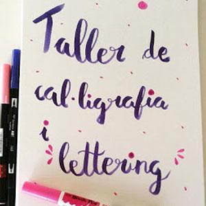 Taller, cal·ligrafia,  lettering, Laia Martínez, Craft and Artist